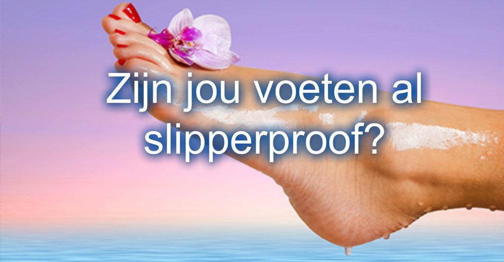 Slipper proof